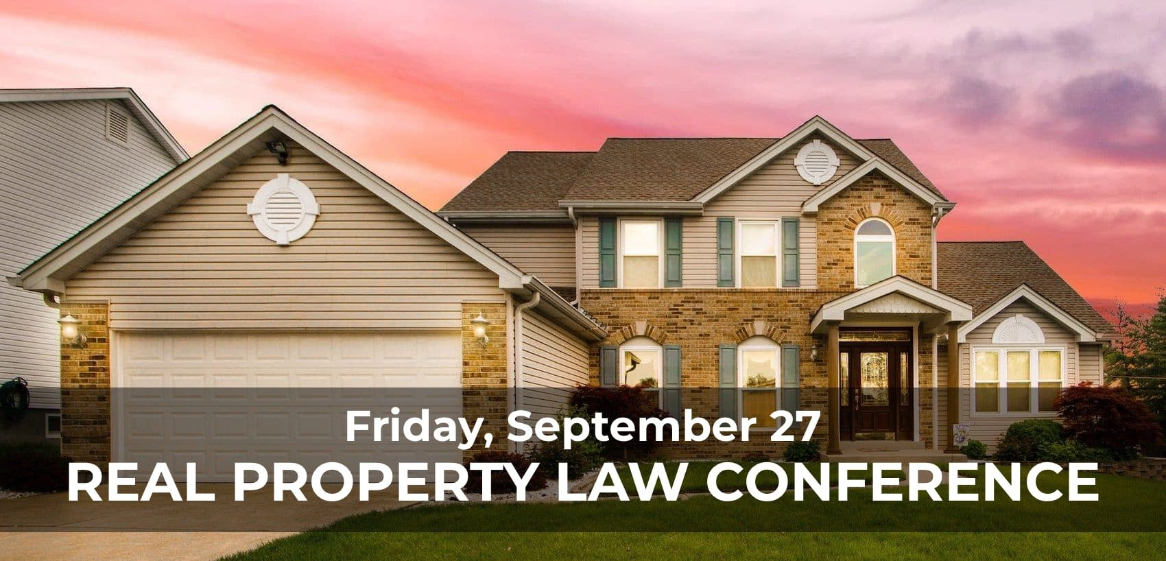 Real Property Law Conference 9/27/19 SDCBA CLE